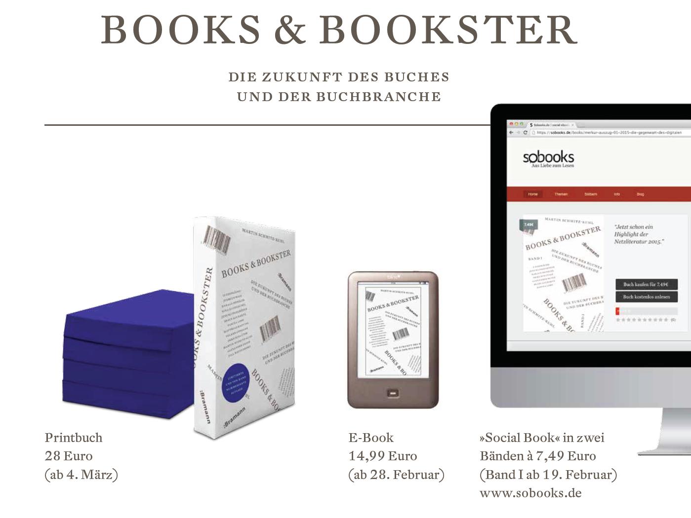 """""""Books und Bookster. Die Zukunft des Buches und der Buchbranche"""" erscheint in drei Formaten. Für welches sich die Käufer mehrheitlich entscheiden ist Teil des Selbstversuchs."""